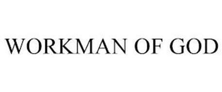 WORKMAN OF GOD