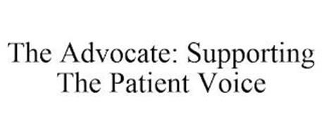 THE ADVOCATE: SUPPORTING THE PATIENT VOICE