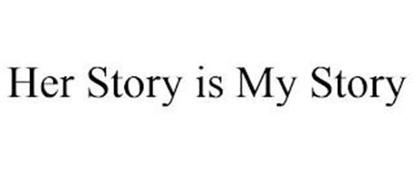 HER STORY IS MY STORY