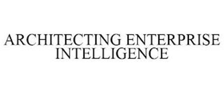 ARCHITECTING ENTERPRISE INTELLIGENCE