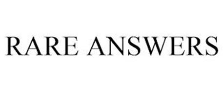 RARE ANSWERS