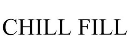 CHILL FILL