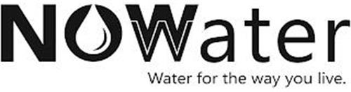 NOWWATER WATER FOR THE WAY YOU LIVE.