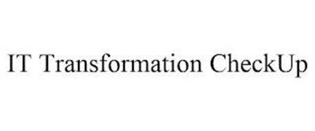 IT TRANSFORMATION CHECKUP