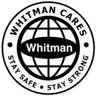 WHITMAN CARES. WHITMAN. STAY SAFE. STAY STRONG
