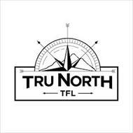 TRU NORTH TFL