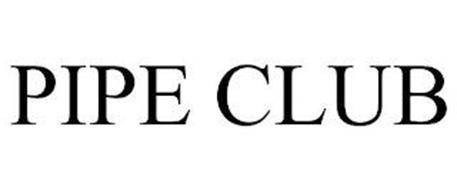 PIPE CLUB