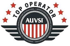 TOP OPERATOR AUVSI · ASSOCIATION FOR UNMANNED VEHICLE SYSTEMS INTERNATIONAL ·