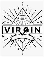 ALMOST VIRGIN