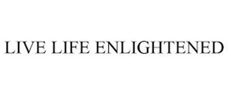 LIVE LIFE ENLIGHTENED