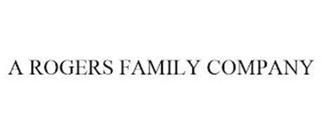 A ROGERS FAMILY COMPANY