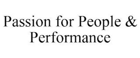 PASSION FOR PEOPLE & PERFORMANCE