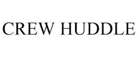 CREW HUDDLE