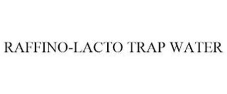 RAFFINO-LACTO TRAP WATER