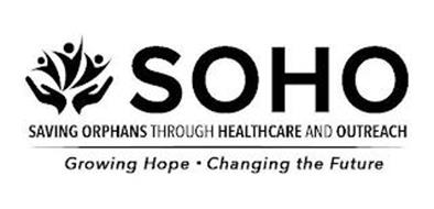 SOHO SAVING ORPHANS THROUGH HEALTHCARE AND OUTREACH GROWING HOPE · CHANGING THE FUTURE