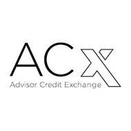 ACX ADVISOR CREDIT EXCHANGE