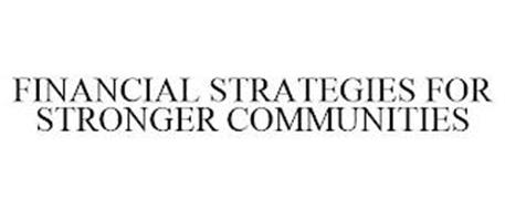 FINANCIAL STRATEGIES FOR STRONGER COMMUNITIES