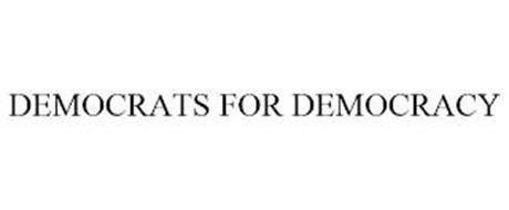 DEMOCRATS FOR DEMOCRACY
