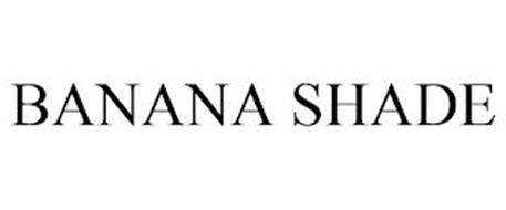 BANANA SHADE