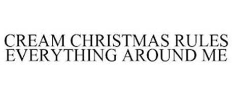 CREAM - CHRISTMAS RULES EVERYTHING AROUND ME