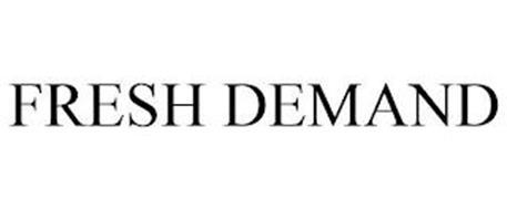 FRESH DEMAND