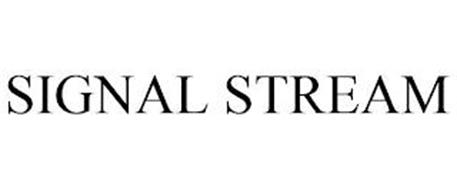 SIGNAL STREAM