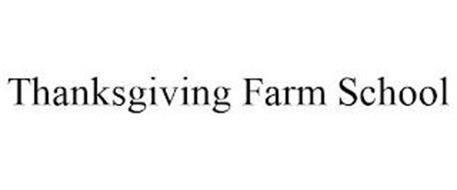 THANKSGIVING FARM SCHOOL