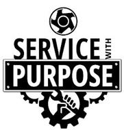 SERVICE WITH PURPOSE