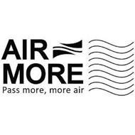 AIR MORE; PASS MORE, MORE AIR
