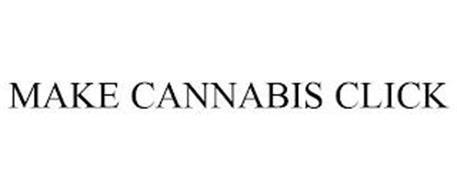 MAKE CANNABIS CLICK