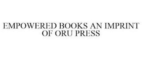 EMPOWERED BOOKS AN IMPRINT OF ORU PRESS