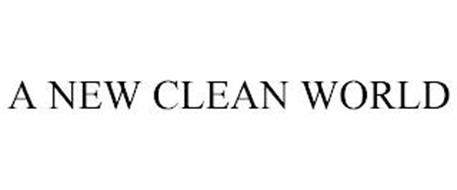 A NEW CLEAN WORLD