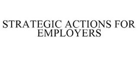 STRATEGIC ACTIONS FOR EMPLOYERS