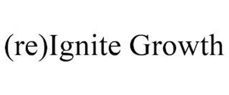 (RE)IGNITE GROWTH