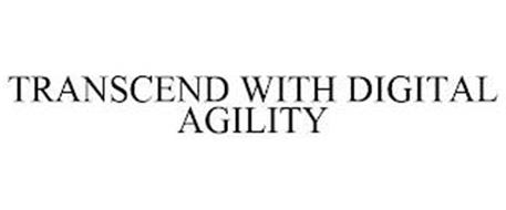 TRANSCEND WITH DIGITAL AGILITY