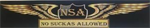 NSA NO SUCKAS ALLOWED