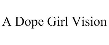 A DOPE GIRL VISION