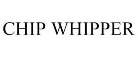 CHIP WHIPPER