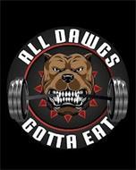 ALL DAWGS GOTTA EAT