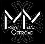 MASSIVE METAL OFFROAD