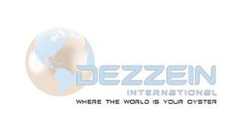 DEZZEIN INTERNATIONAL WHERE THE WORLD IS YOUR OYSTER