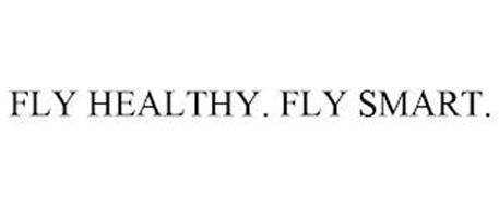 FLY HEALTHY. FLY SMART.