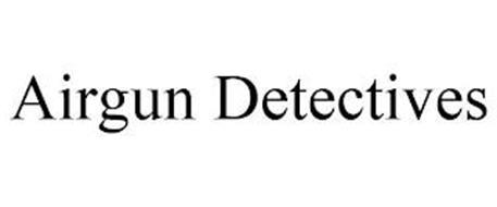 AIRGUN DETECTIVES
