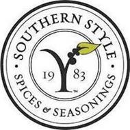 · SOUTHERN STYLE · 19 83 SPICES & SEASONINGS