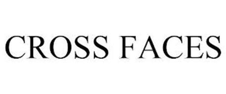CROSS FACES