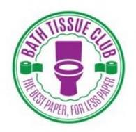 BATH TISSUE CLUB THE BEST PAPER, FOR LESS PAPER
