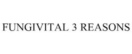 FUNGIVITAL 3 REASONS