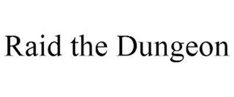 RAID THE DUNGEON