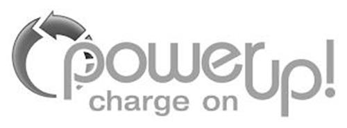 POWER UP! CHARGE ON