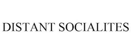 DISTANT SOCIALITES